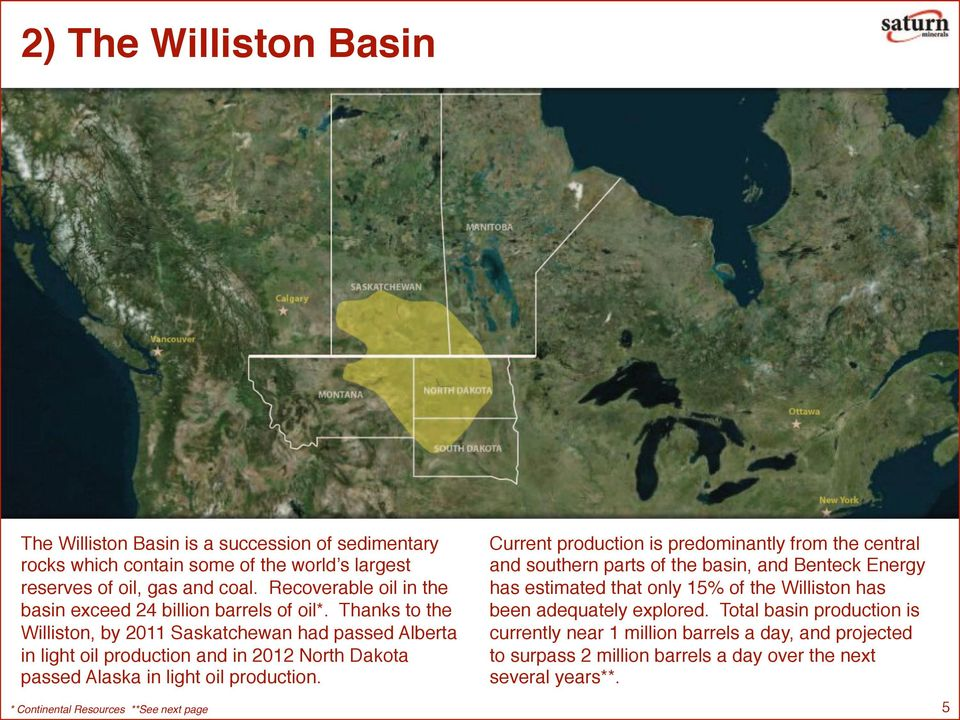 Thanks to the Williston, by 2011 Saskatchewan had passed Alberta in light oil production and in 2012 North Dakota passed Alaska in light oil production.