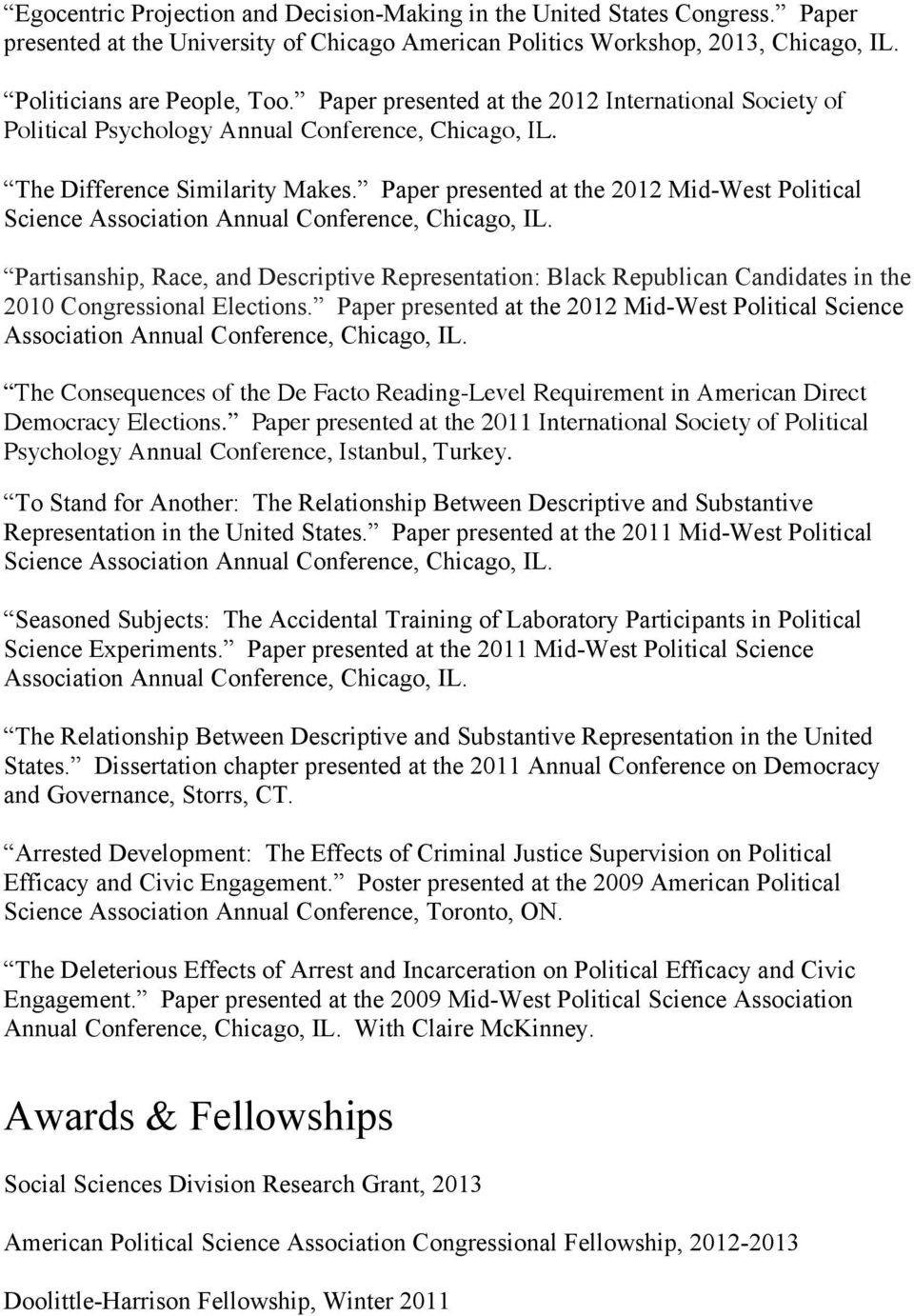 Paper presented at the 2012 Mid-West Political Science Association Annual Conference, Chicago, IL.