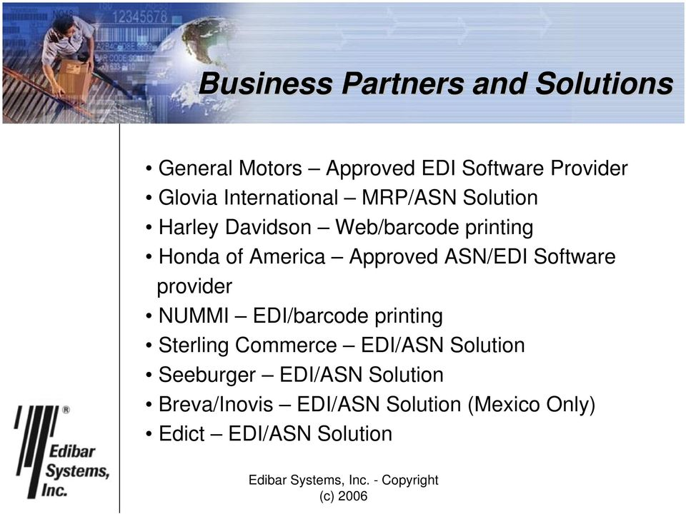 Approved ASN/EDI Software provider NUMMI EDI/barcode printing Sterling Commerce EDI/ASN