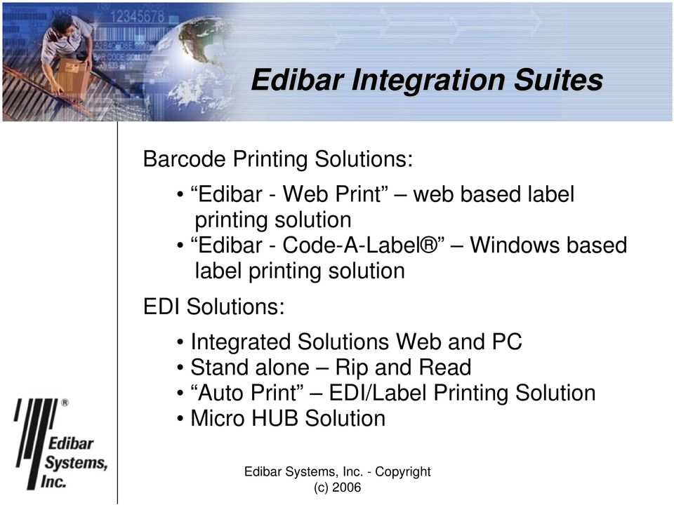 label printing solution EDI Solutions: Integrated Solutions Web and PC