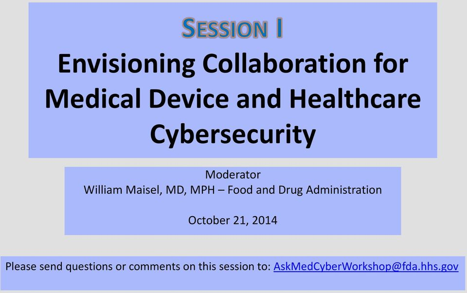 Drug Administration October 21, 2014 Please send questions