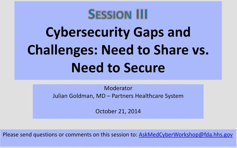 Healthcare System October 21, 2014 Please send questions