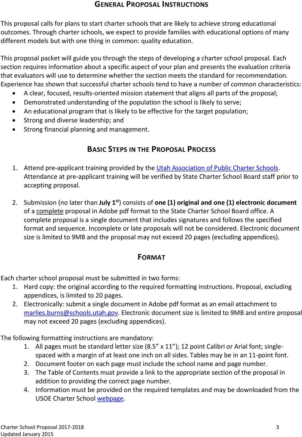 This proposal packet will guide you through the steps of developing a charter school proposal.