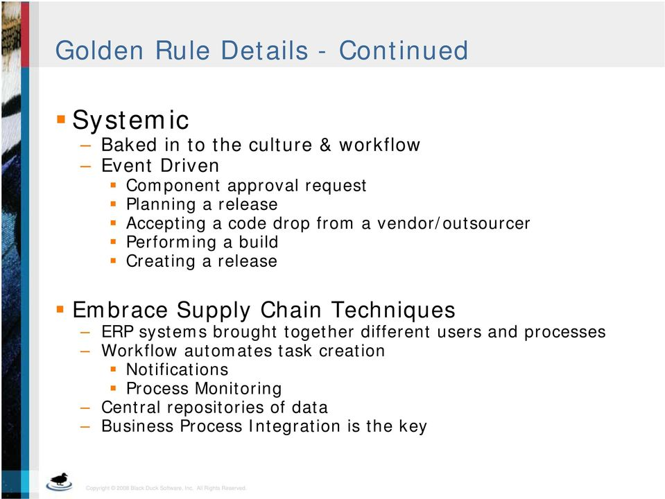 Embrace Supply Chain Techniques ERP systems brought together different users and processes Workflow automates