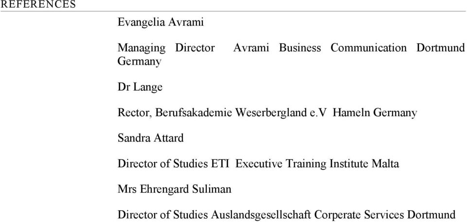 v Hameln Germany Sandra Attard Director of Studies ETI Executive Training