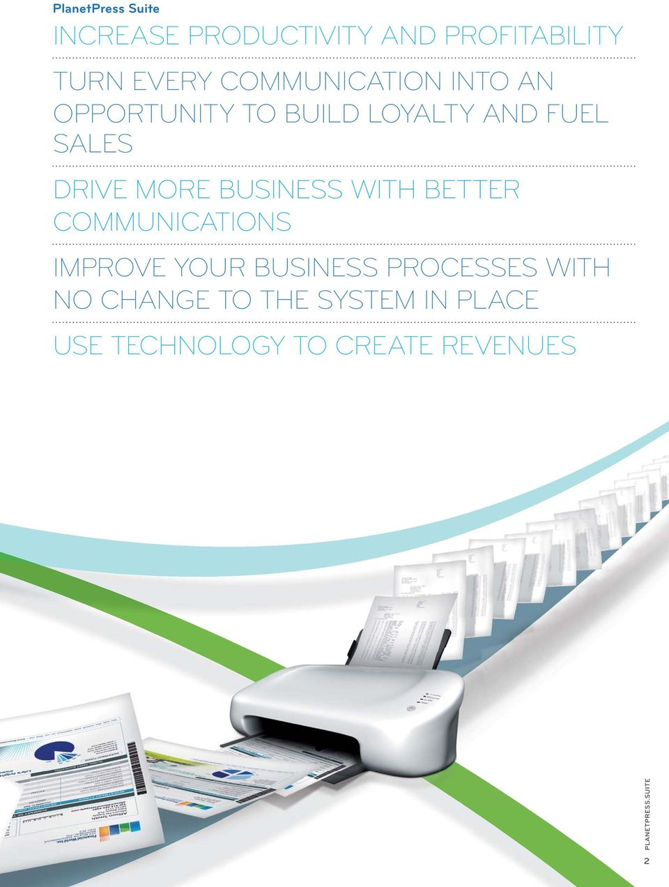 BUSINESS WITH BETTER COMMUNICATIONS IMPROVE YOUR BUSINESS PROCESSES WITH NO