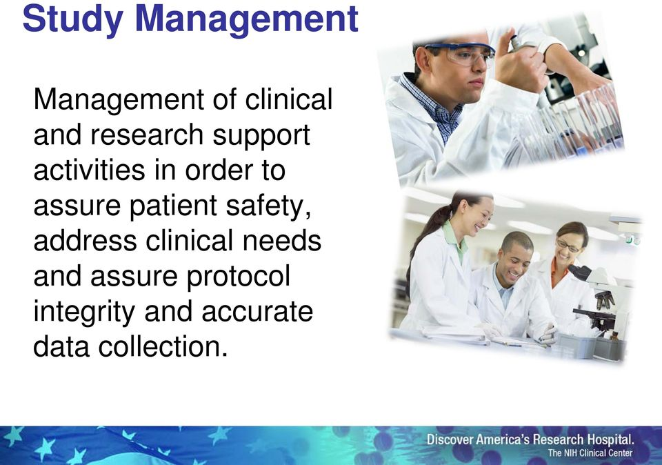 patient safety, address clinical needs and