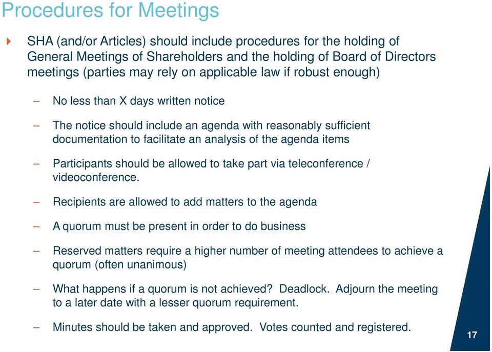 Participants should be allowed to take part via teleconference / videoconference.