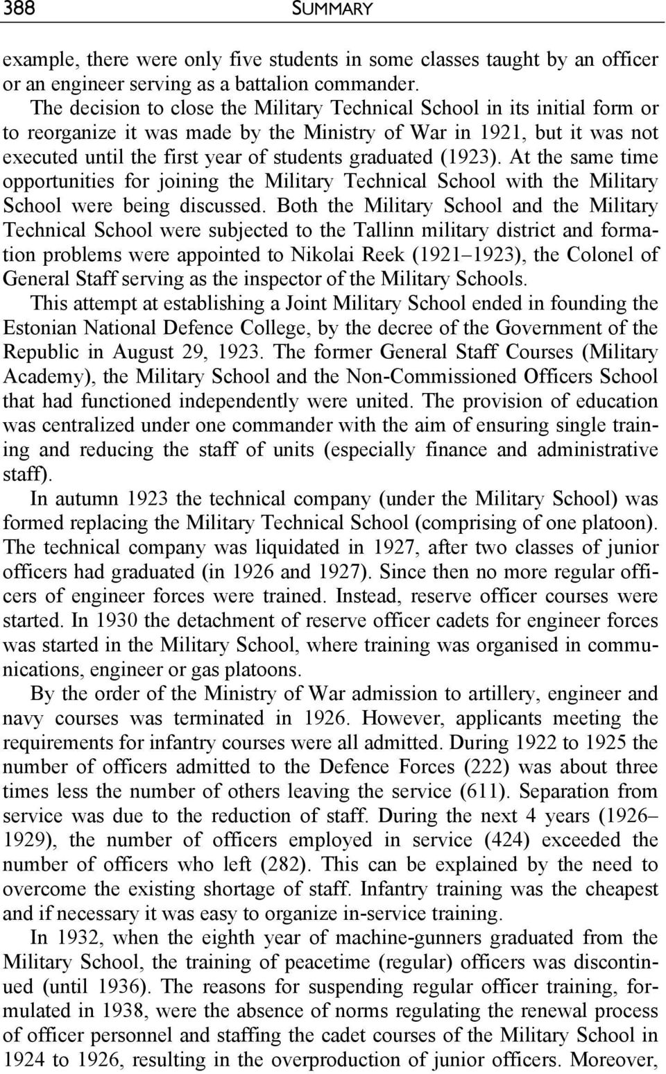 (1923). At the same time opportunities for joining the Military Technical School with the Military School were being discussed.
