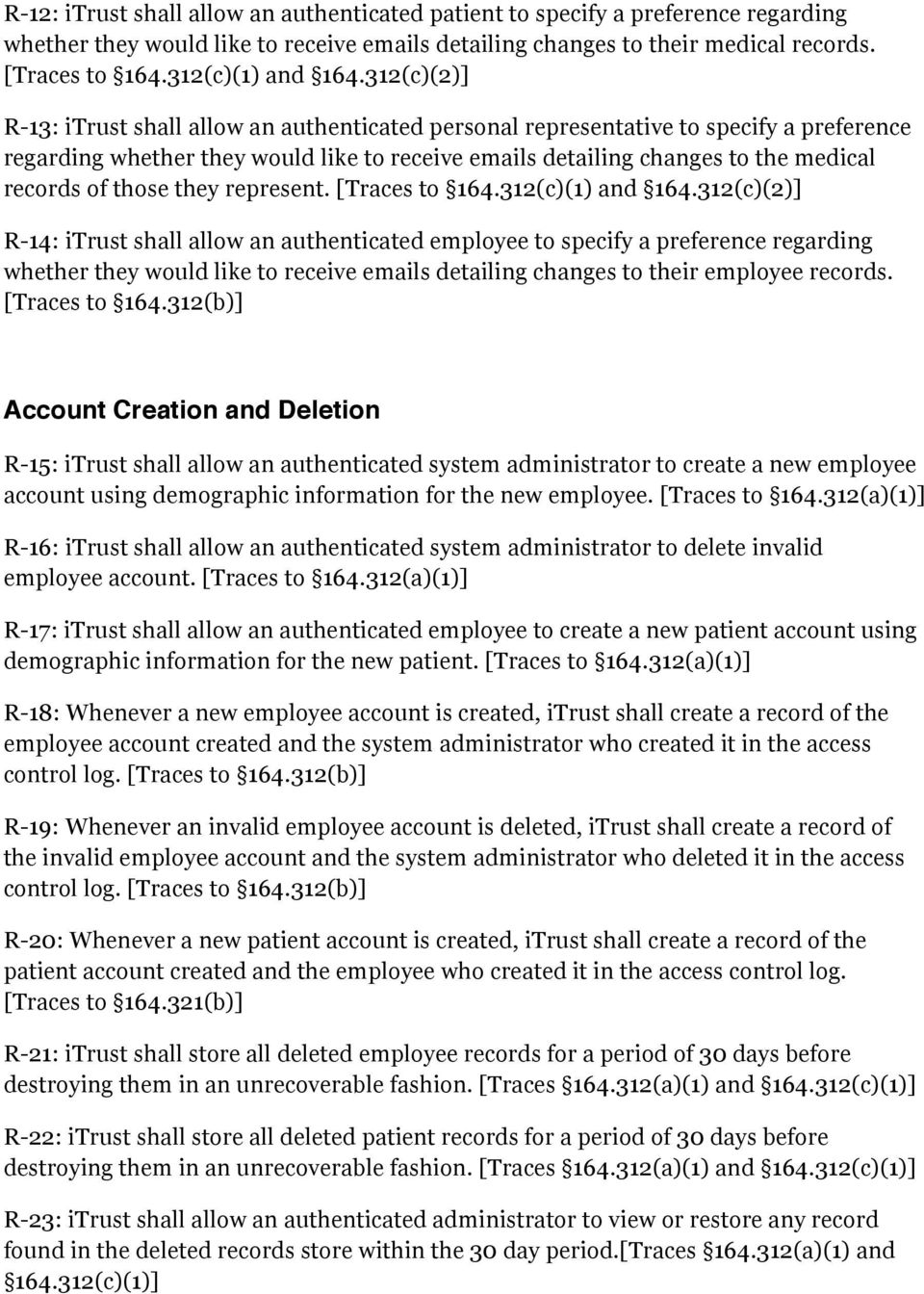 312(c)(2)] R-13: itrust shall allow an authenticated personal representative to specify a preference regarding whether they would like to receive emails detailing changes to the medical records of