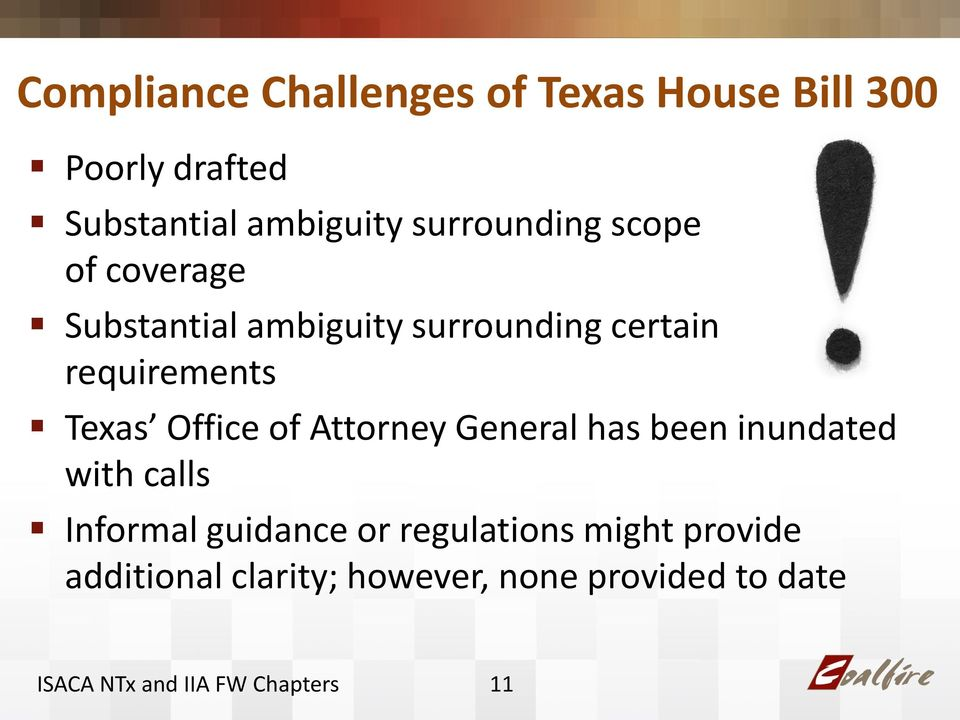 requirements Texas Office of Attorney General has been inundated with calls