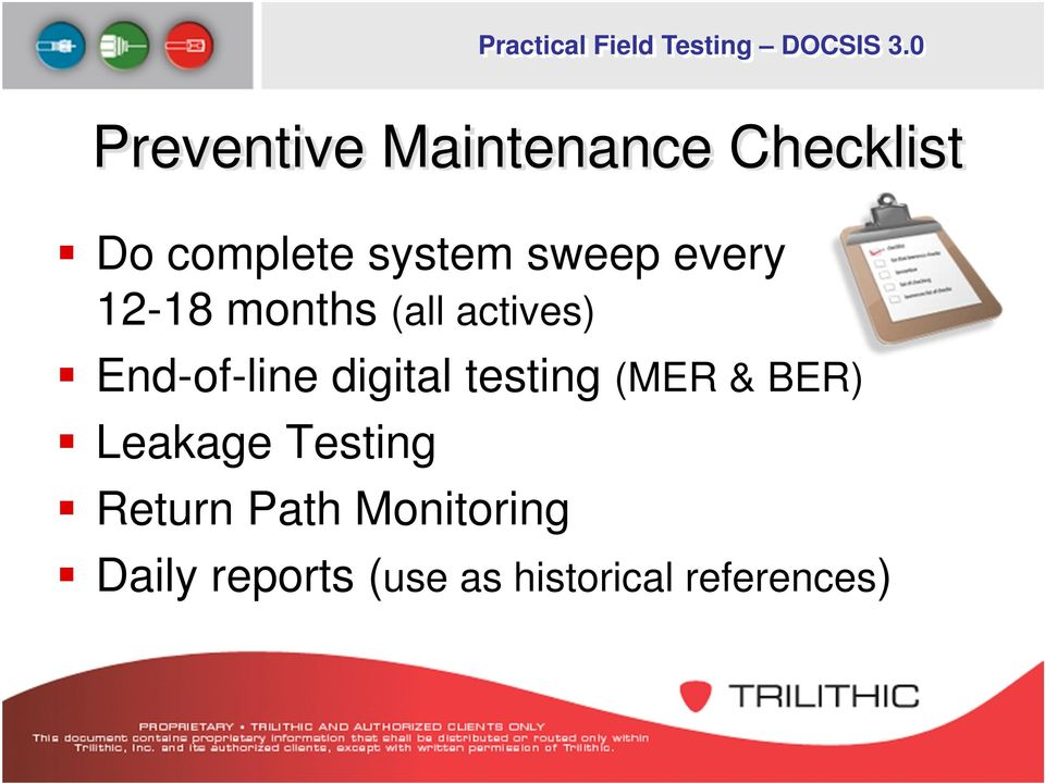 digital testing (MER & BER) Leakage Testing Return