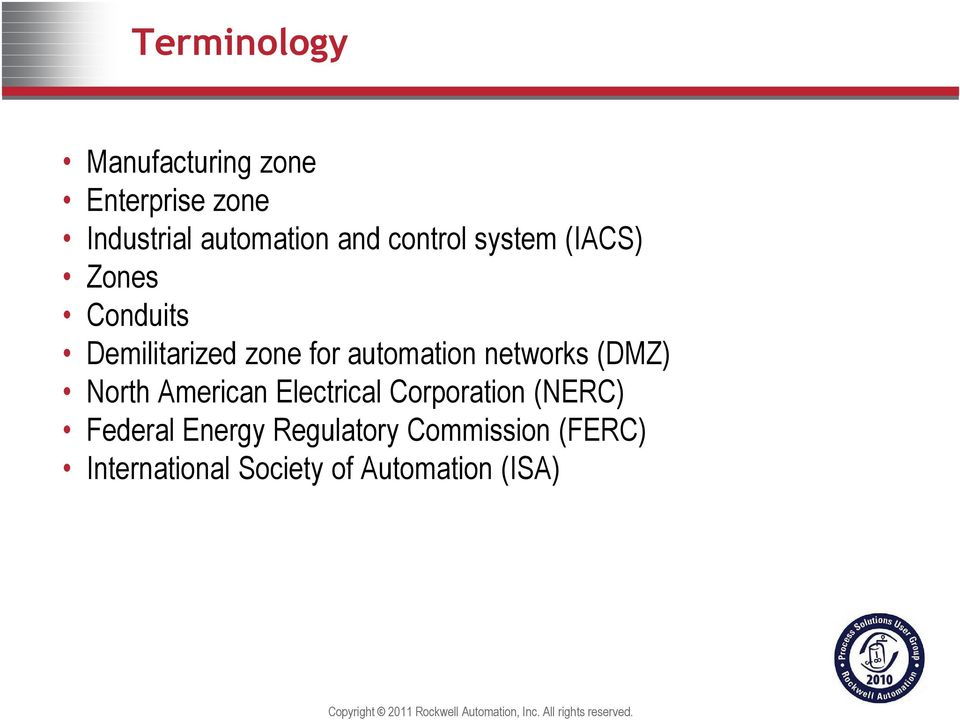 networks (DMZ) North American Electrical Corporation (NERC) Federal