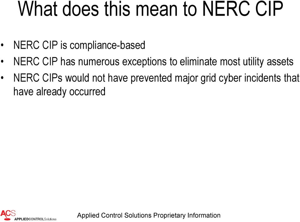 eliminate most utility assets NERC CIPs would not
