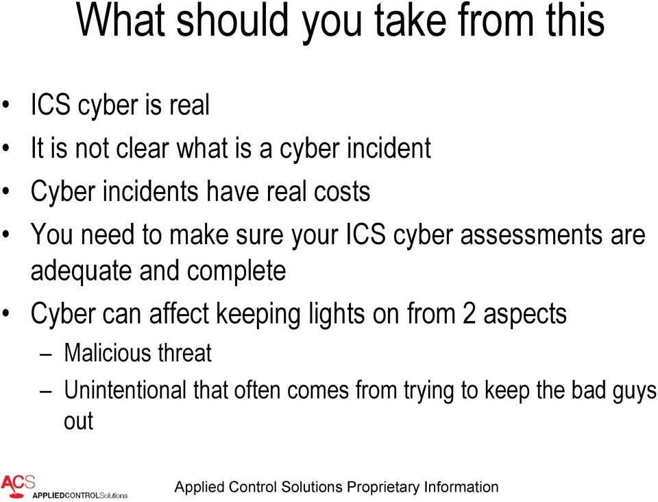 assessments are adequate and complete Cyber can affect keeping lights on from 2
