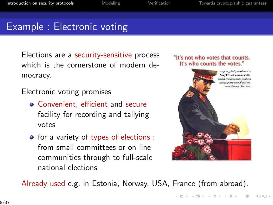 Electronic voting promises Convenient, efficient and secure facility for recording and tallying votes for a variety of types