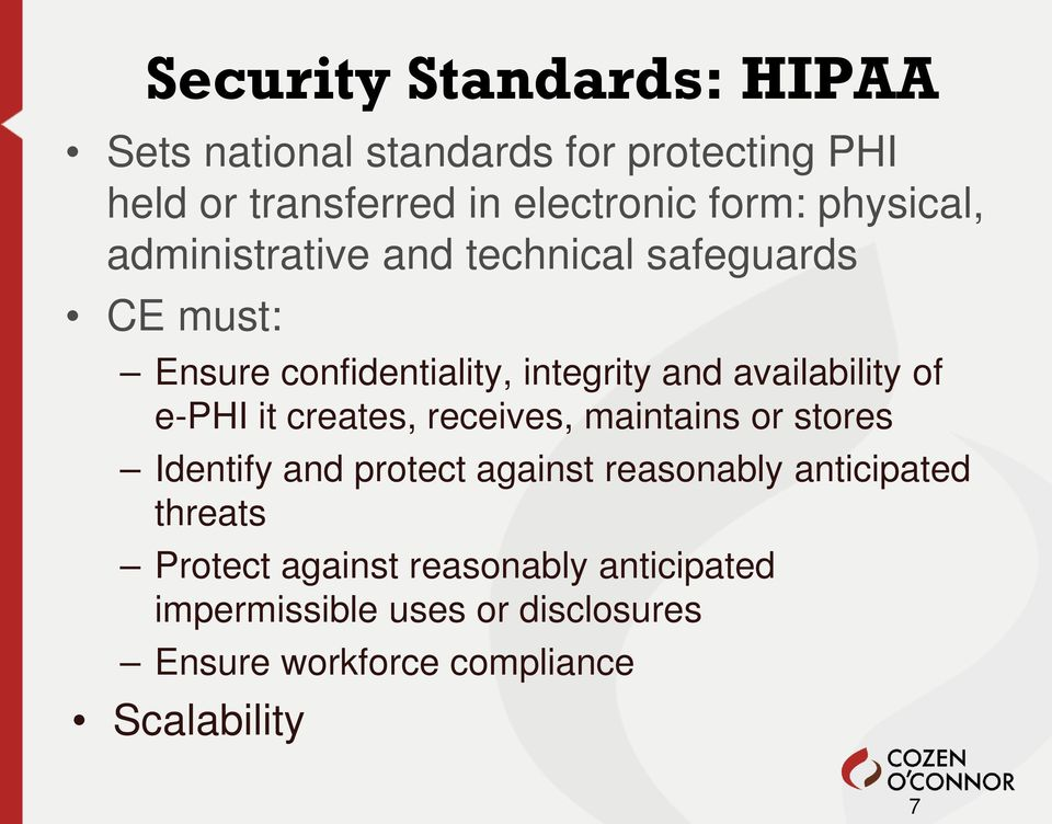 of e-phi it creates, receives, maintains or stores Identify and protect against reasonably anticipated threats