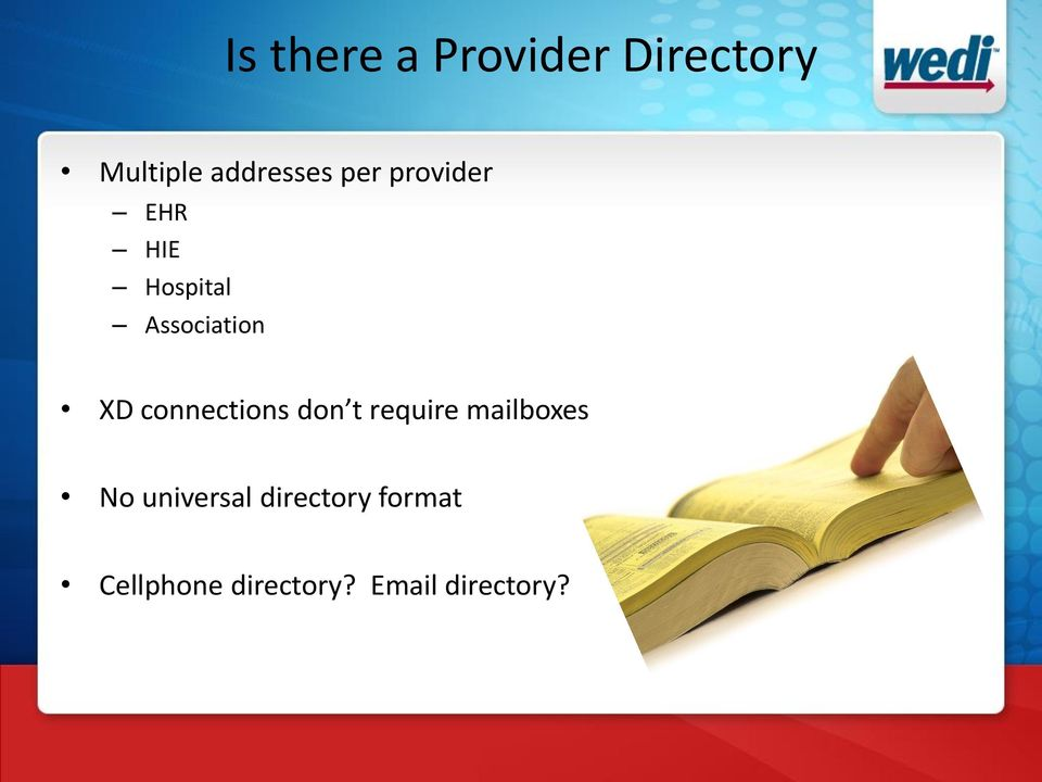 connections don t require mailboxes No universal