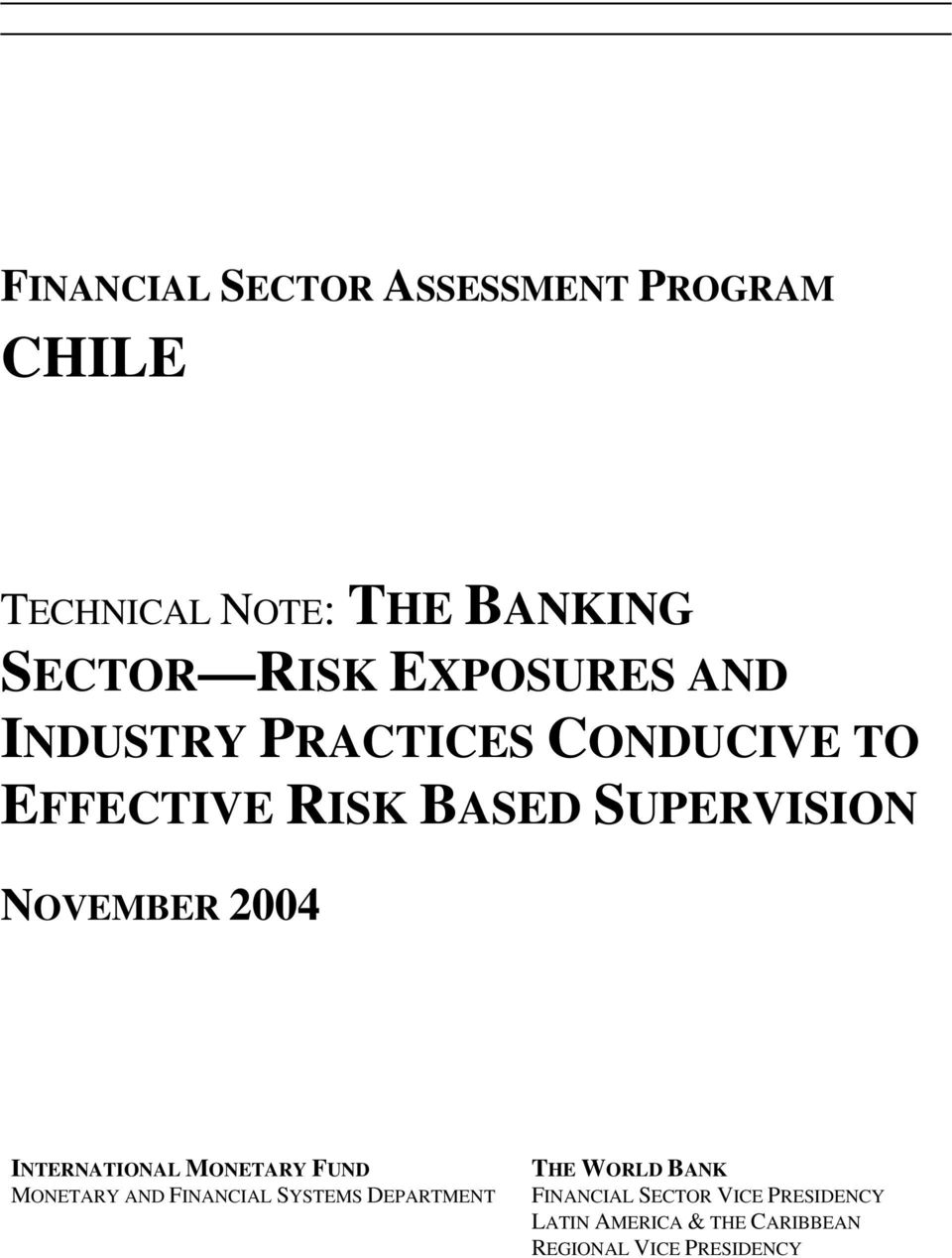 NOVEMBER 2004 INTERNATIONAL MONETARY FUND MONETARY AND FINANCIAL SYSTEMS DEPARTMENT