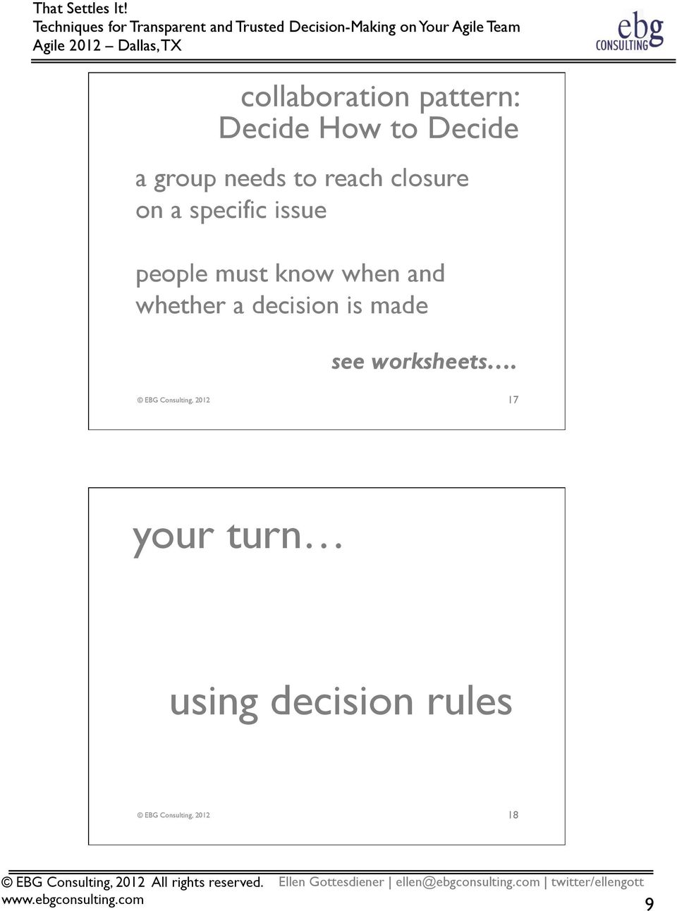 and whether a decision is made see worksheets.