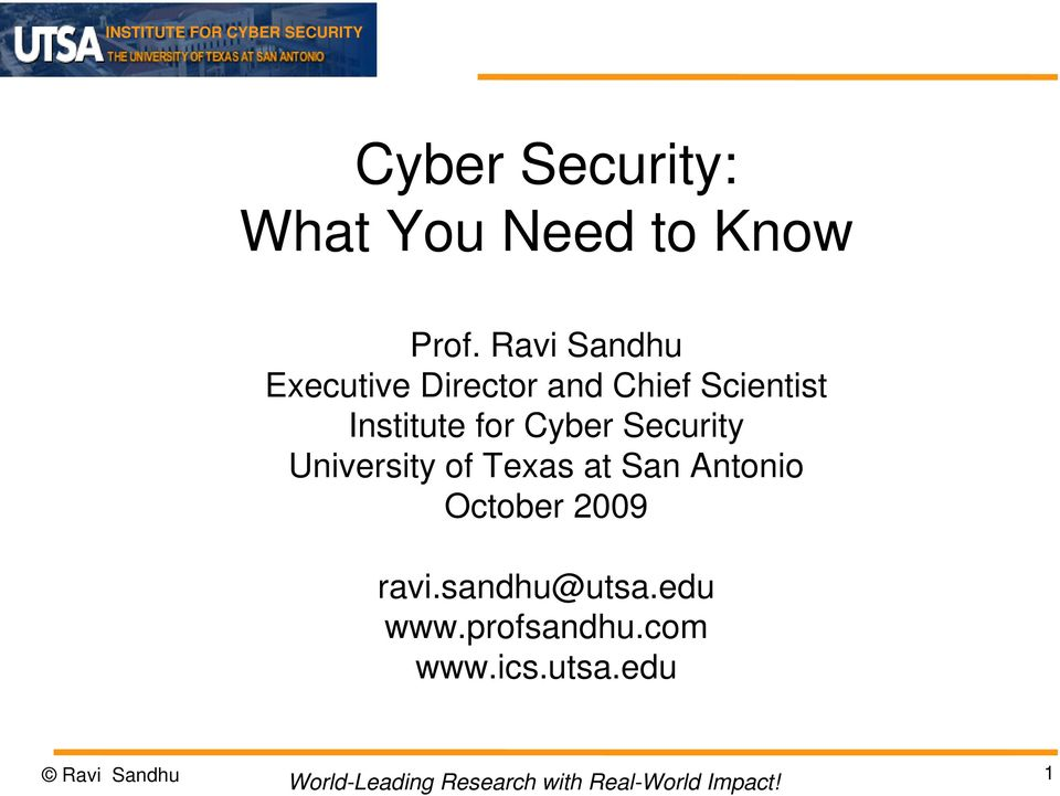 for Cyber Security University of Texas at San Antonio