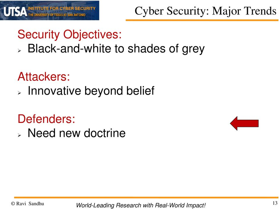 grey Attackers: Innovative beyond belief