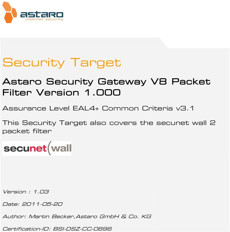 1 This Security Target also covers the secunet wall 2 packet filter