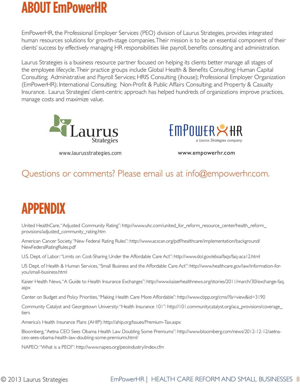 Laurus Strategies is a business resource partner focused on helping its clients better manage all stages of the employee lifecycle.