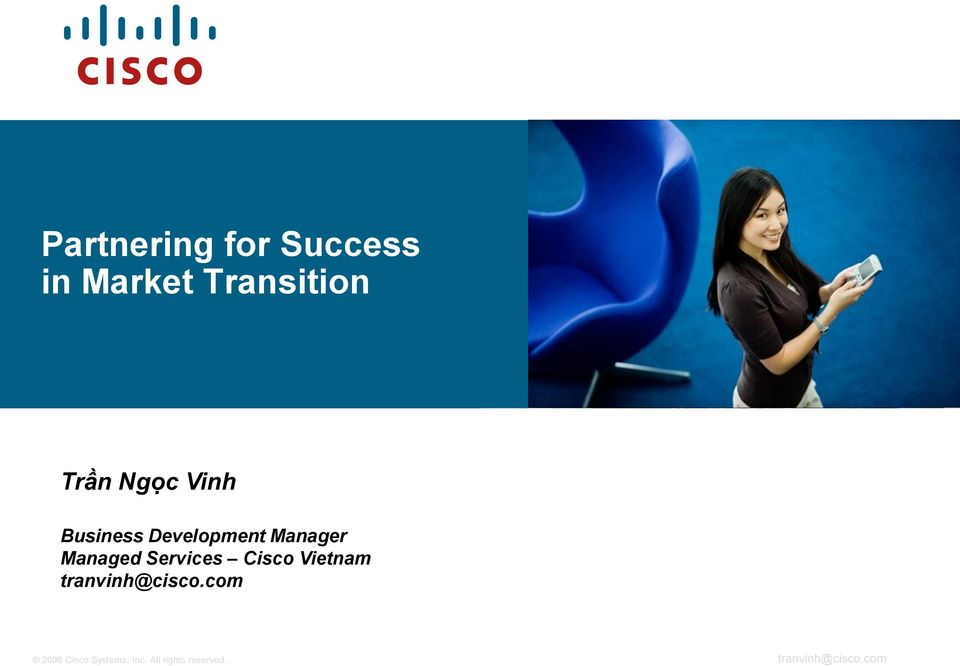 Services Cisco Vietnam tranvinh@cisco.