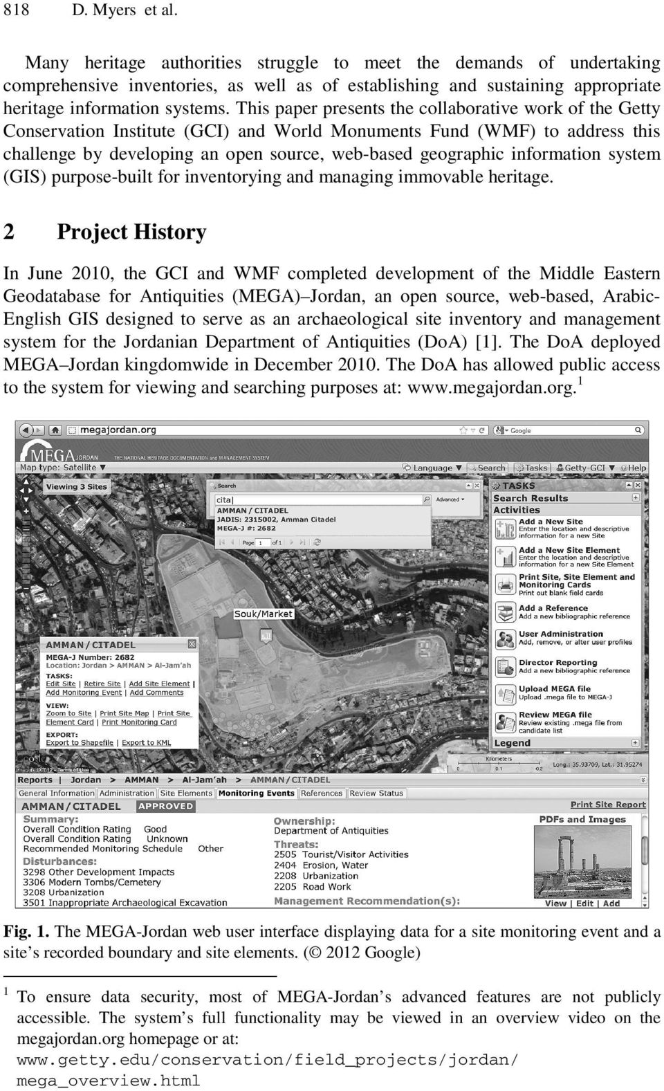 information system (GIS) purpose-built for inventorying and managing immovable heritage.