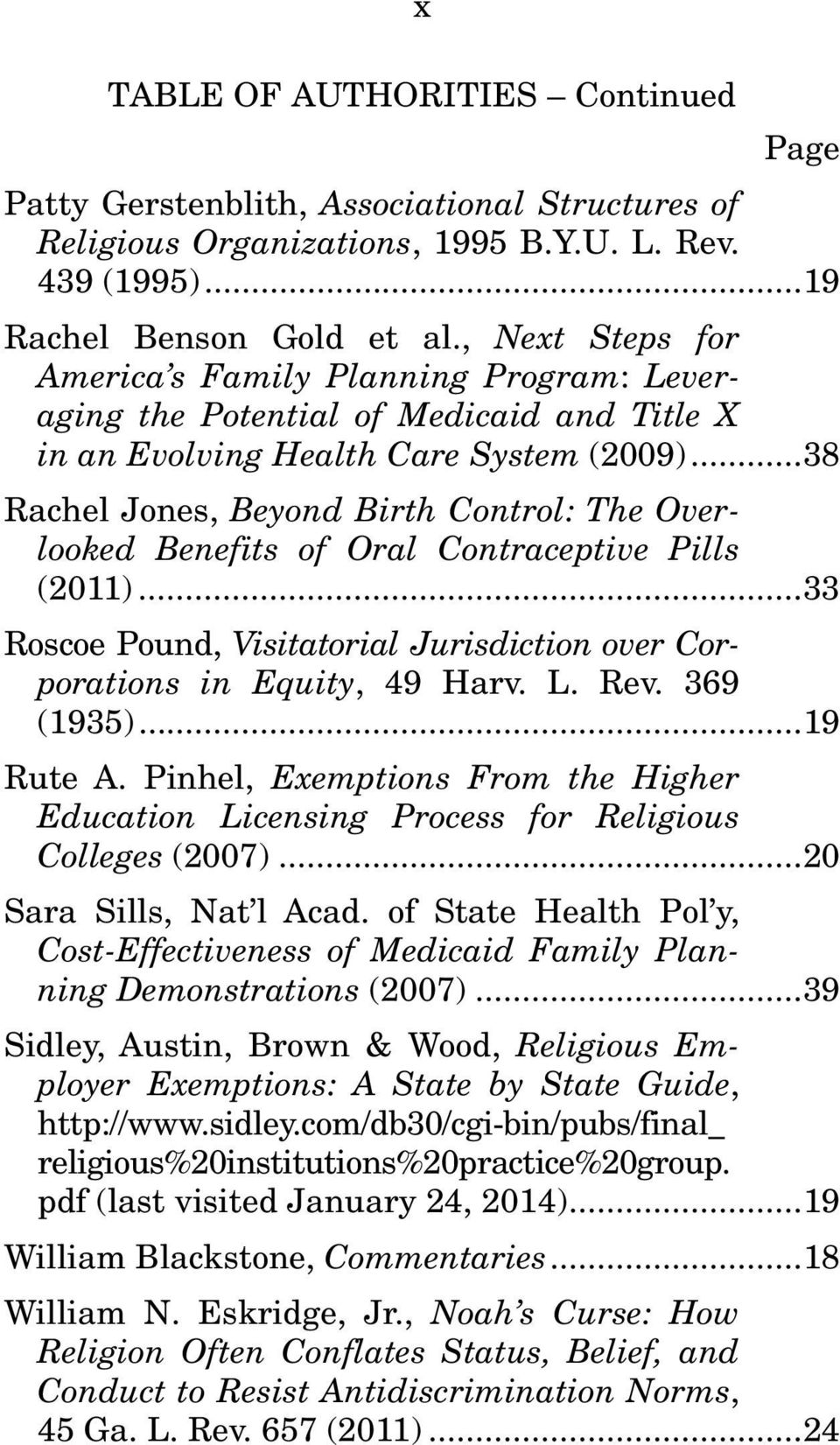.. 38 Rachel Jones, Beyond Birth Control: The Overlooked Benefits of Oral Contraceptive Pills (2011)... 33 Roscoe Pound, Visitatorial Jurisdiction over Corporations in Equity, 49 Harv. L. Rev.