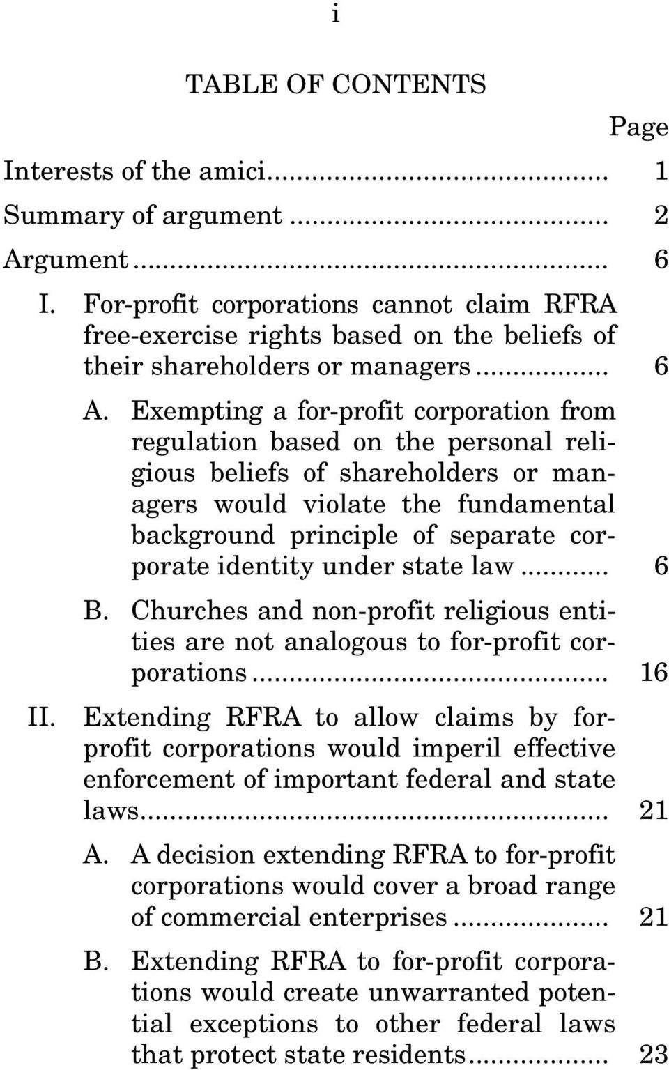 Exempting a for-profit corporation from regulation based on the personal religious beliefs of shareholders or managers would violate the fundamental background principle of separate corporate
