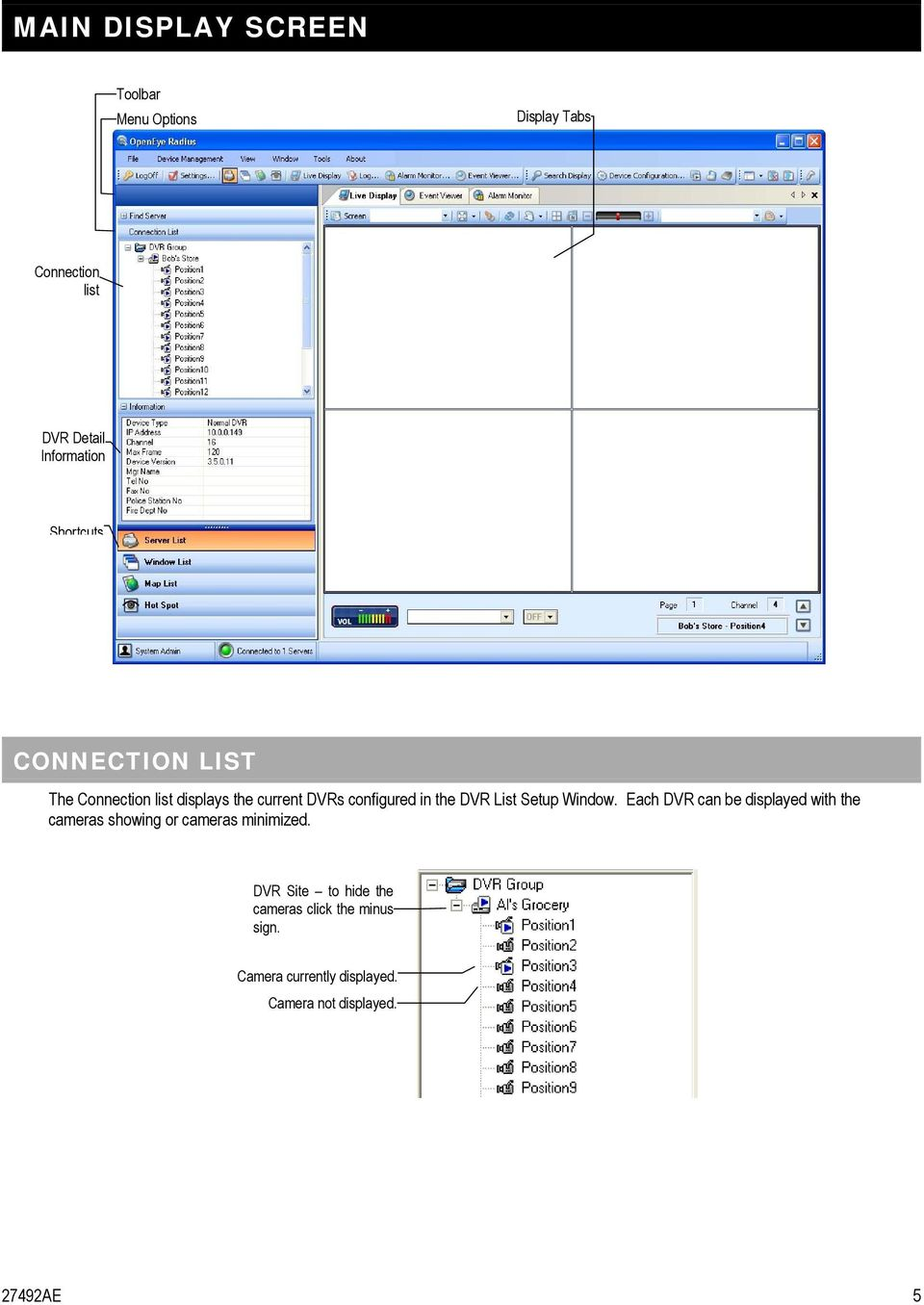 List Setup Window. Each DVR can be displayed with the cameras showing or cameras minimized.