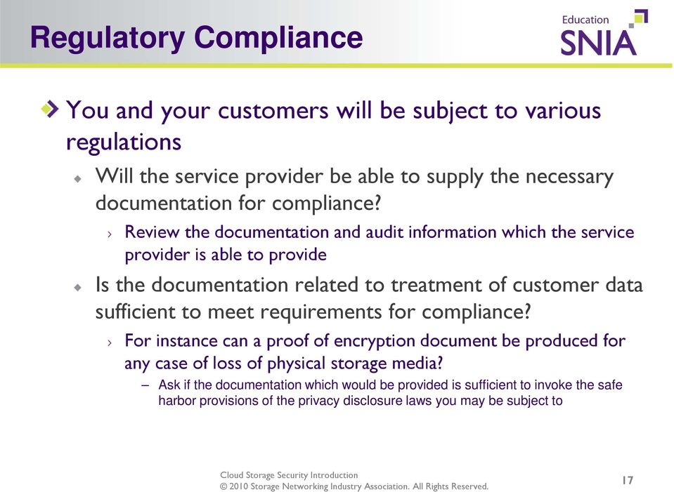 Review the documentation and audit information which the service provider is able to provide Is the documentation related to treatment of customer data