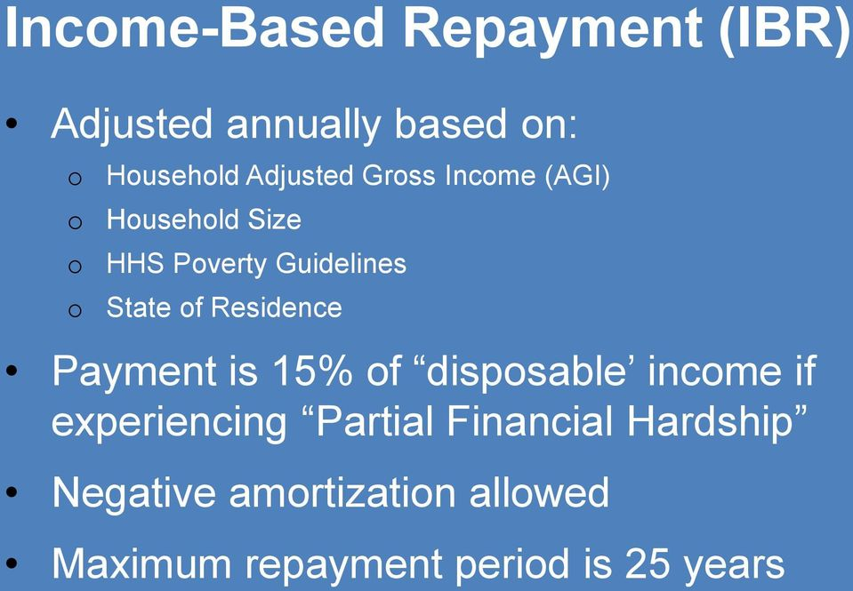 Residence Payment is 15% of disposable income if experiencing Partial