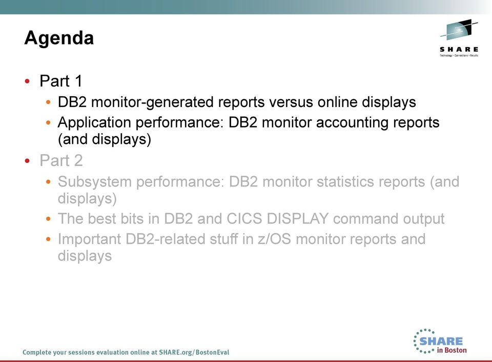performance: DB2 monitor statistics reports (and displays) The best bits in DB2