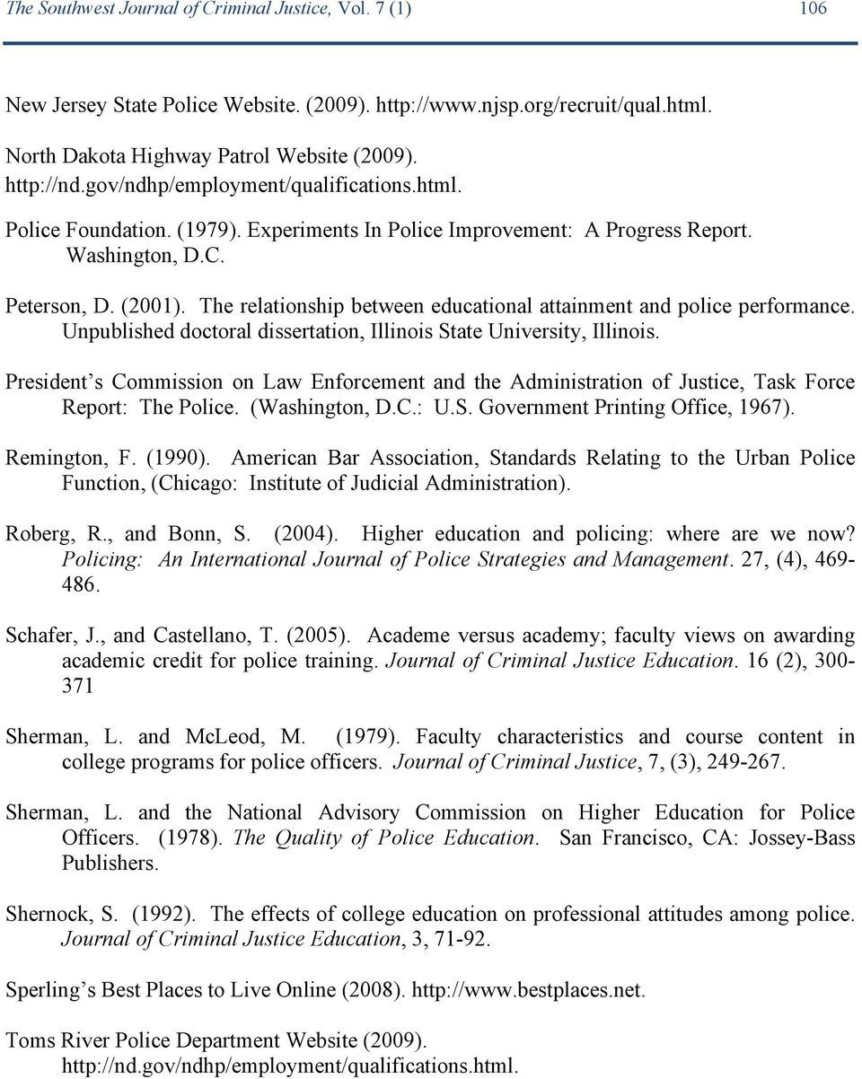 The relationship between educational attainment and police performance. Unpublished doctoral dissertation, Illinois State University, Illinois.