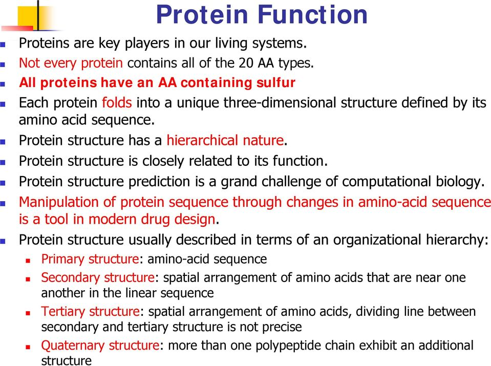 Protein structure is closely related to its function. Protein structure prediction is a grand challenge of computational biology.