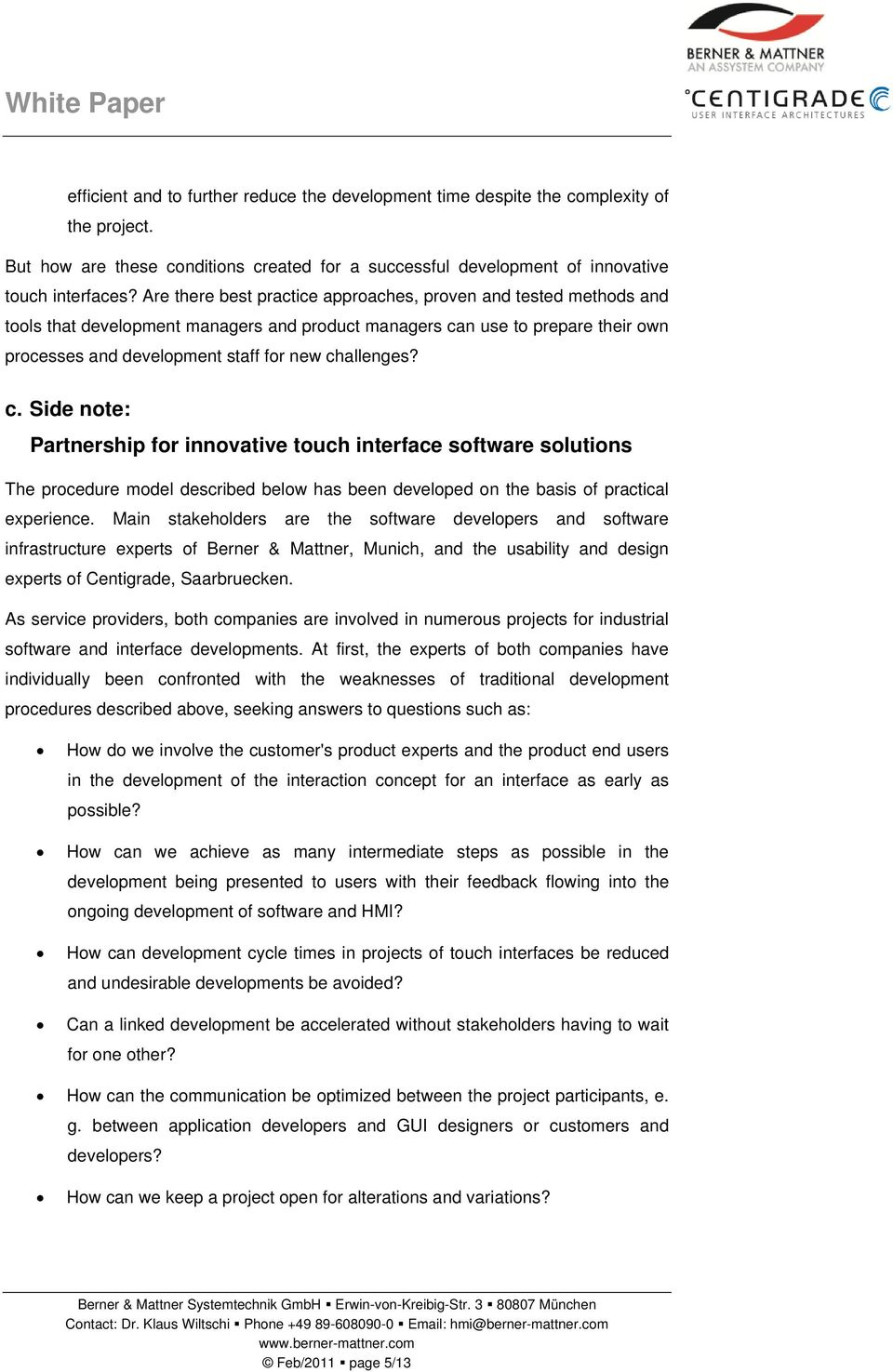c. Side note: Partnership for innovative touch interface software solutions The procedure model described below has been developed on the basis of practical experience.