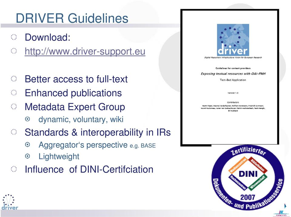 Expert Group dynamic, voluntary, wiki Standards & interoperability