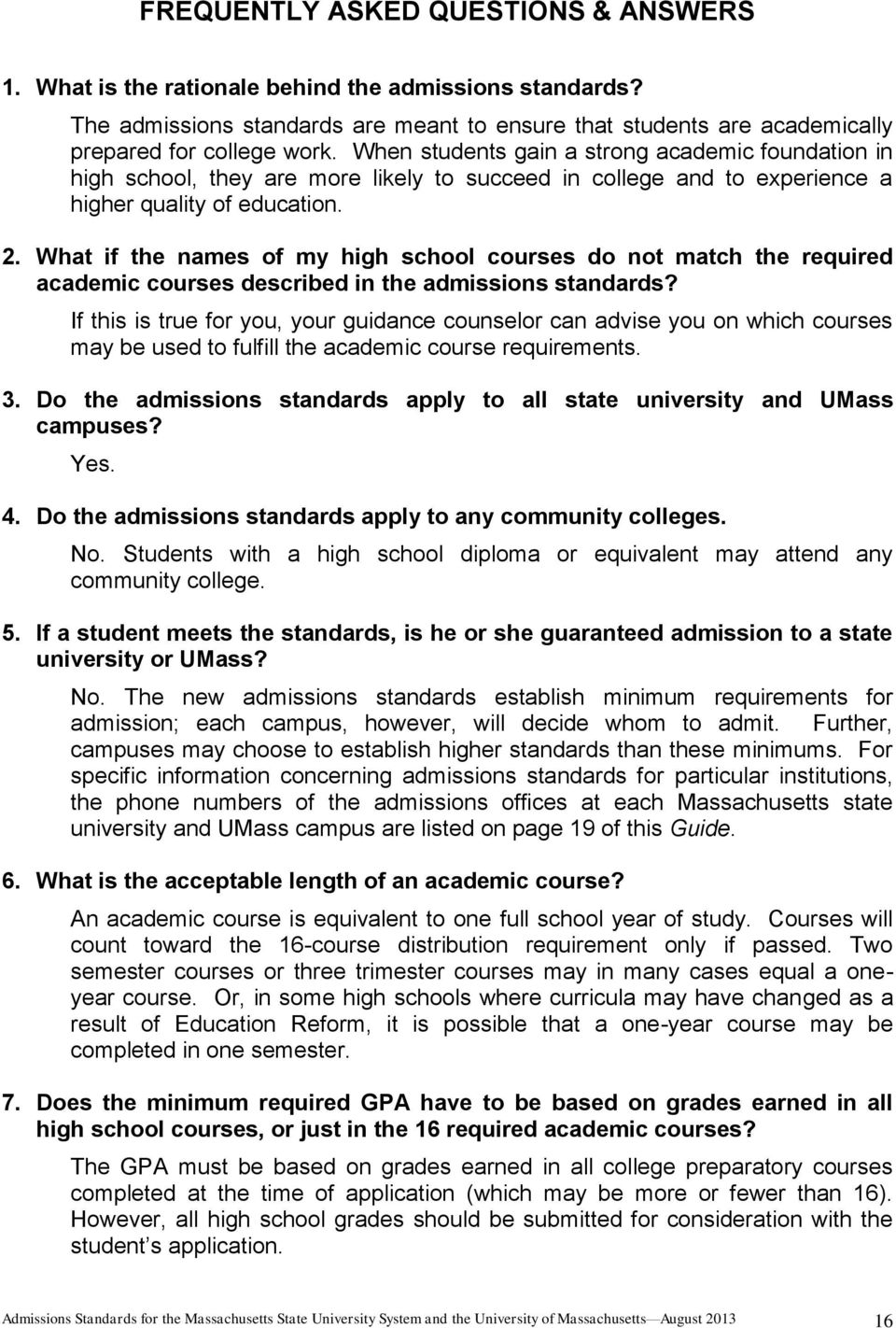 What if the names of my high school courses do not match the required academic courses described in the admissions standards?