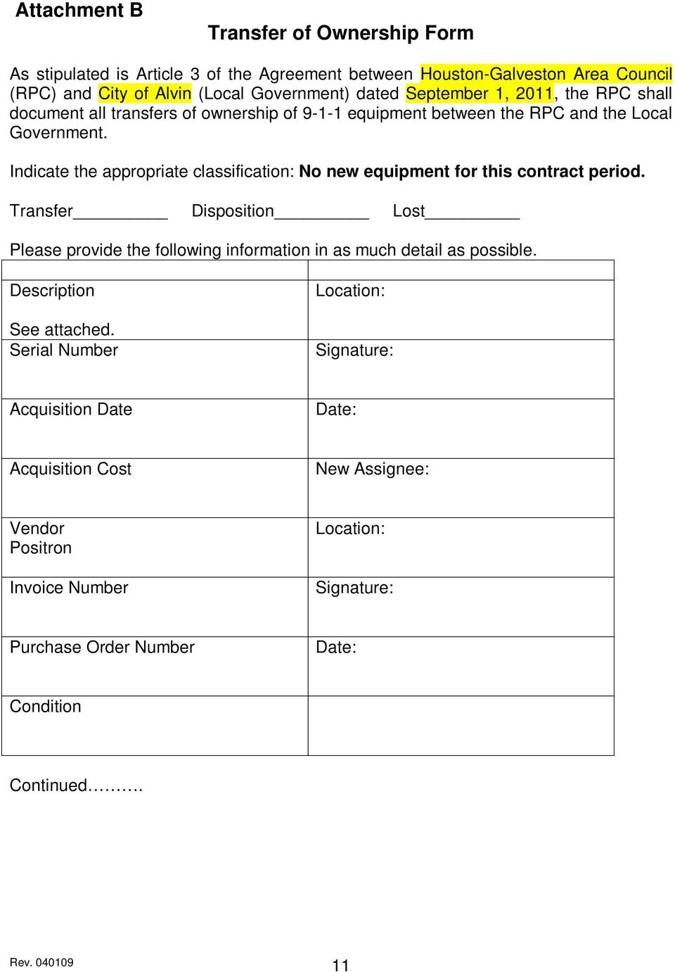 Indicate the appropriate classification: No new equipment for this contract period.