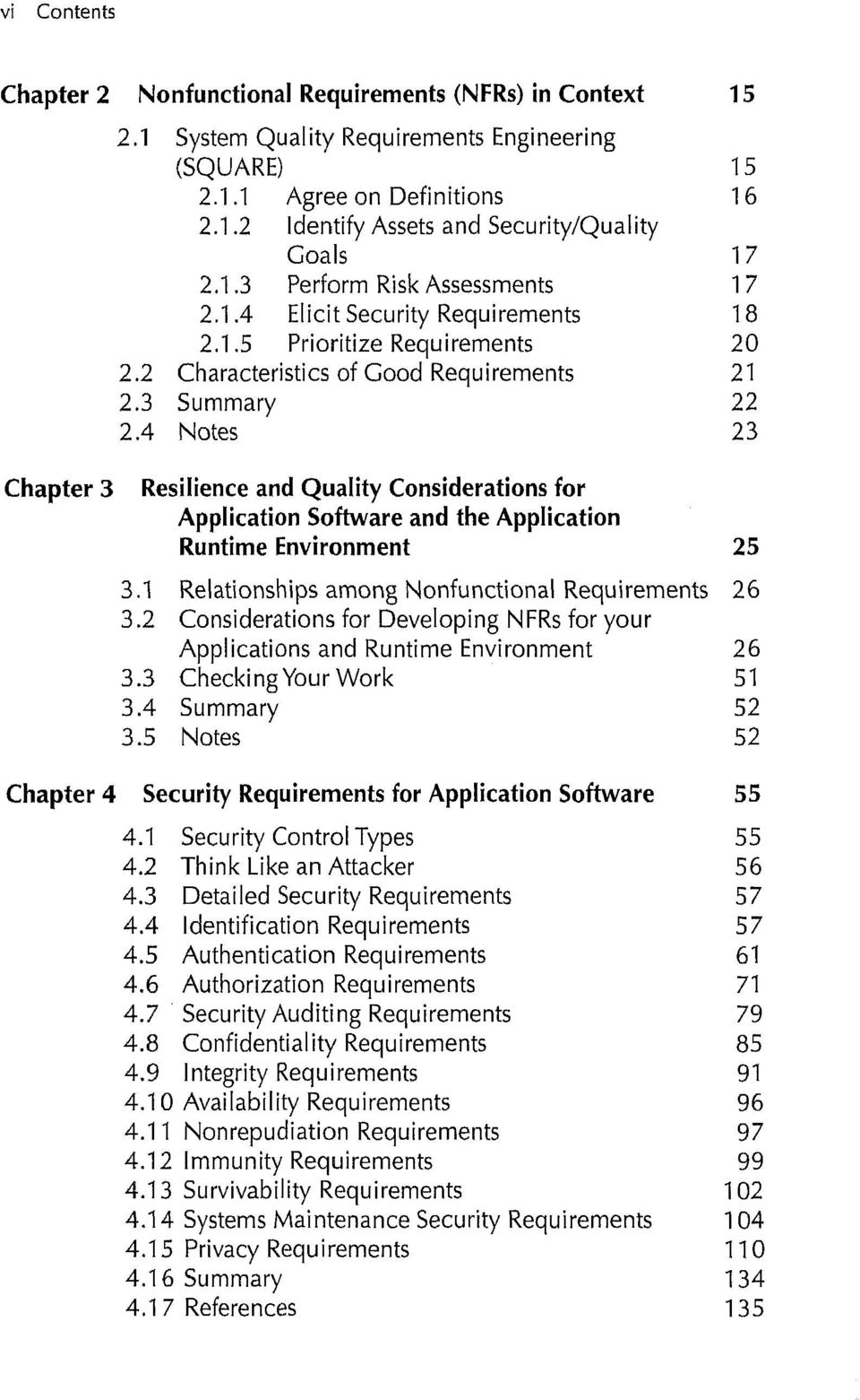 4 Notes 23 Chapter 3 Resilience and Quality Considerations for Application Software and the Application Runtime Environment 25 3.1 Relationships among Nonfunctional Requirements 26 3.