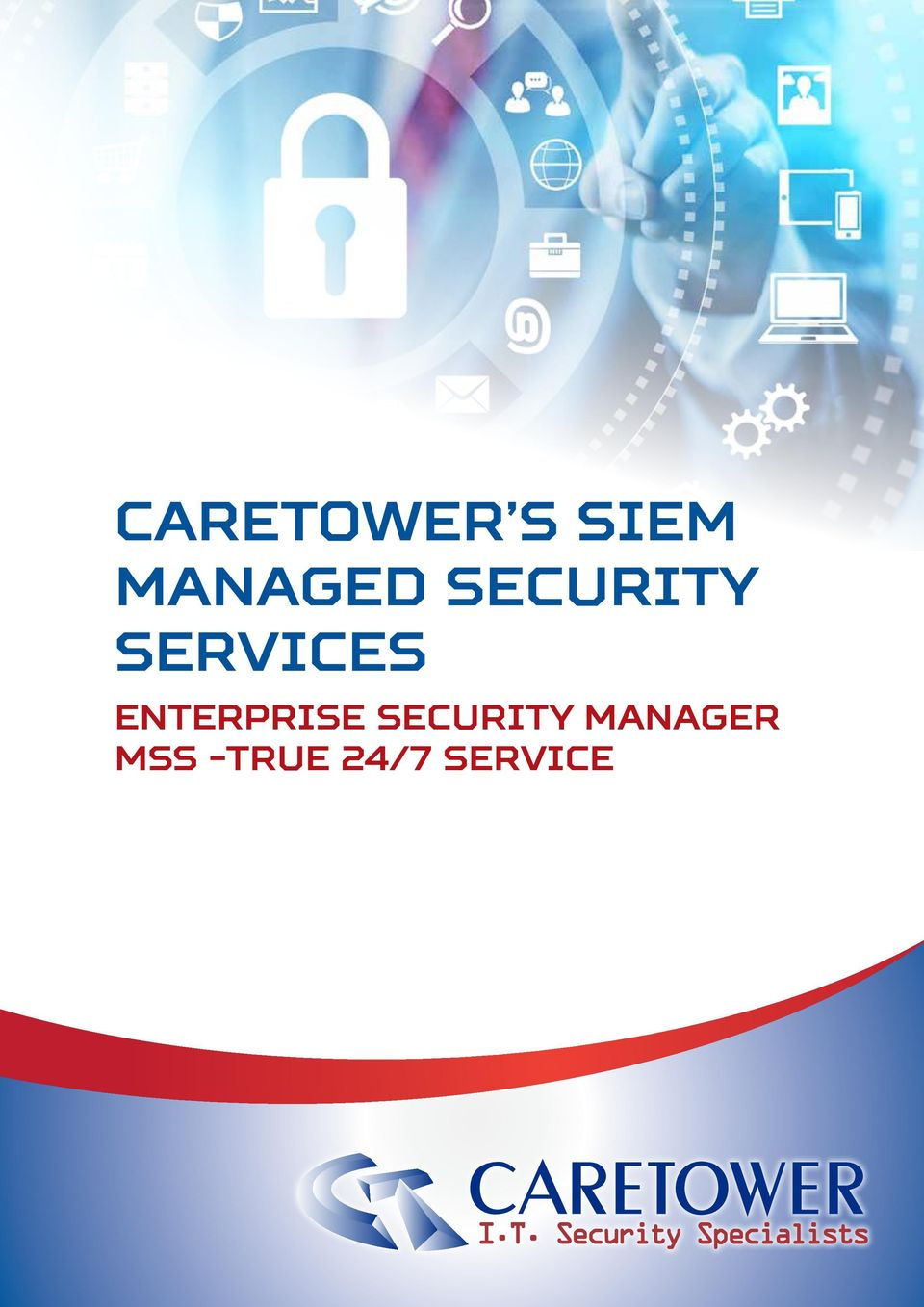 -TRUE 24/7 Service I.T. Security Specialists  Services 1