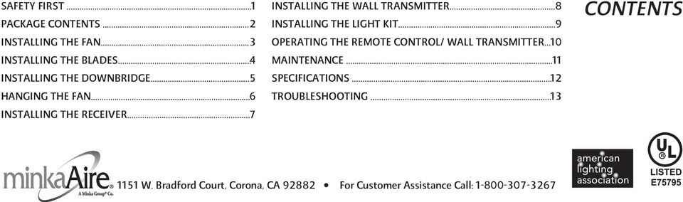 .. 9 OPERATING THE REMOTE CONTROL/ WALL TRANSMITTER... 10 MAINTENANCE... 11 SPECIFICATIONS... 12 TROUBLESHOOTING.