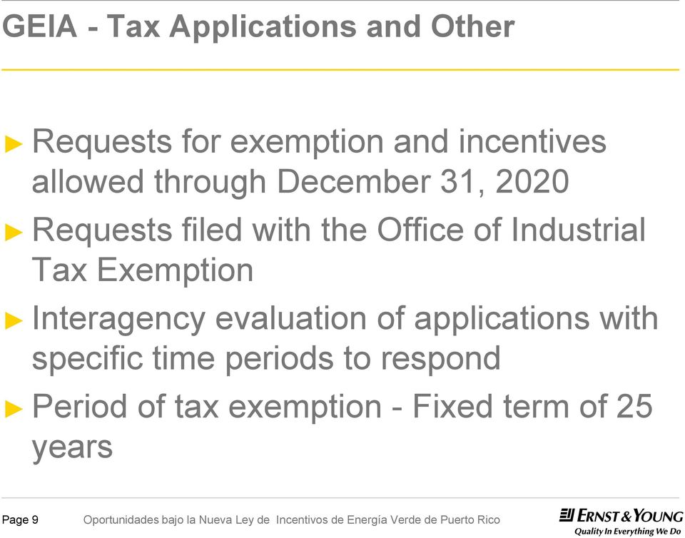 Industrial Tax Exemption Interagency evaluation of applications with