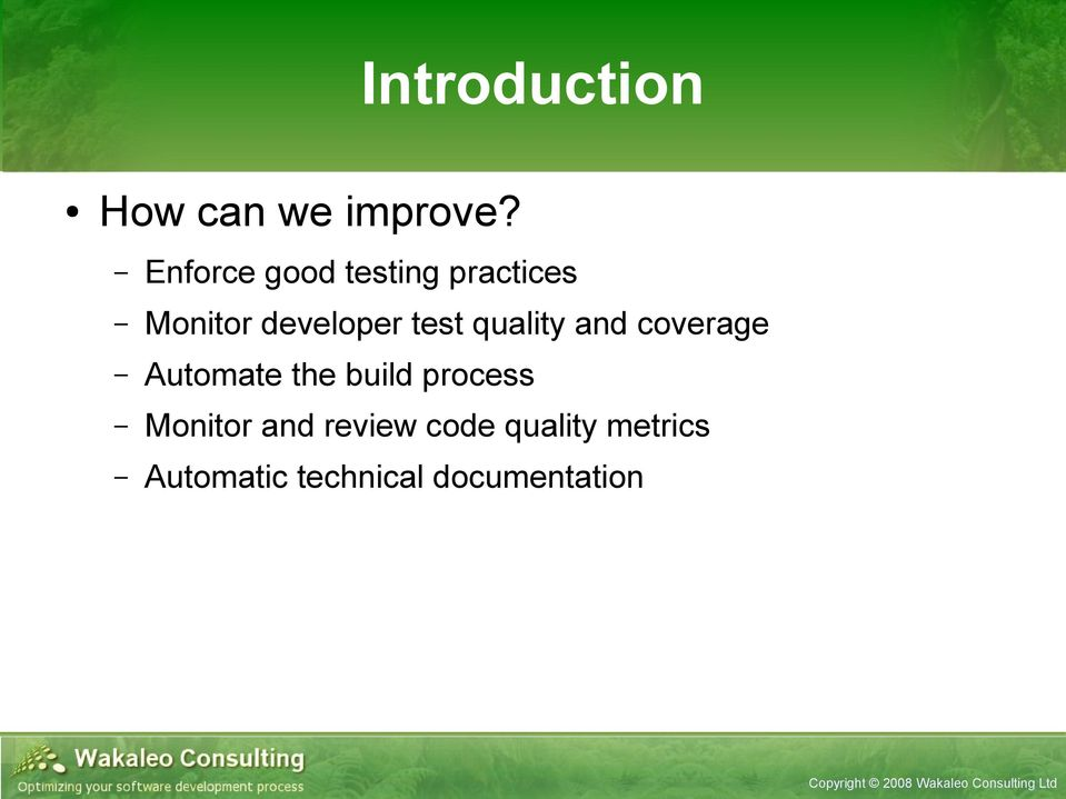 test quality and coverage Automate the build