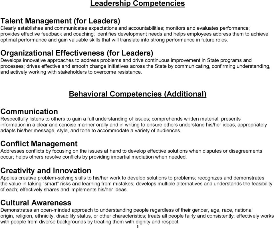 Organizational Effectiveness (for Leaders) Develops innovative approaches to address problems and drive continuous improvement in State programs and processes; drives effective and smooth change