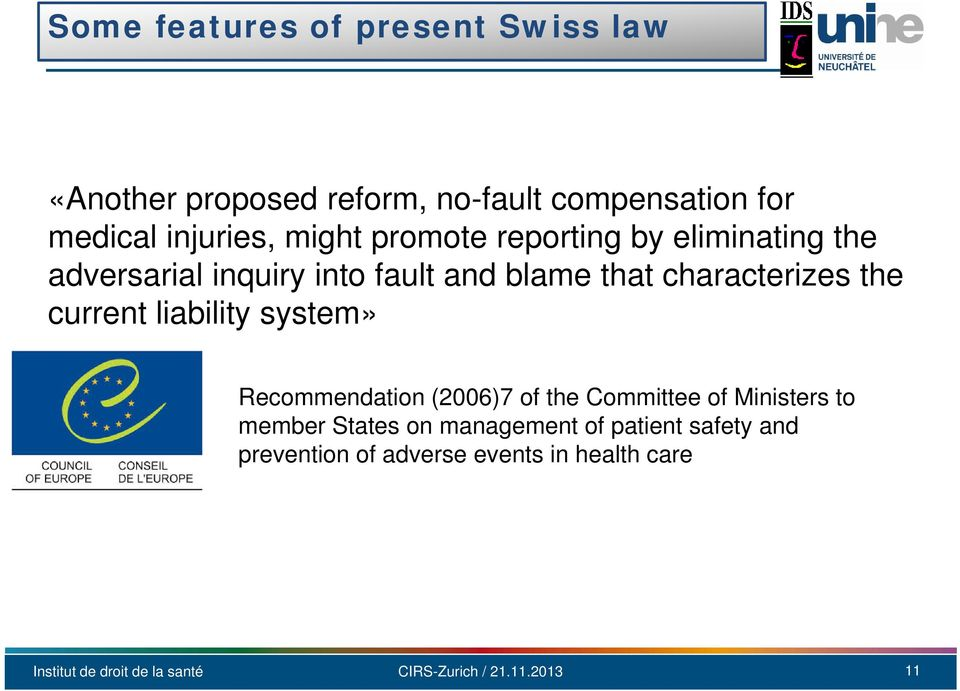 that characterizes the current liability system» Recommendation (2006)7 of the Committee of