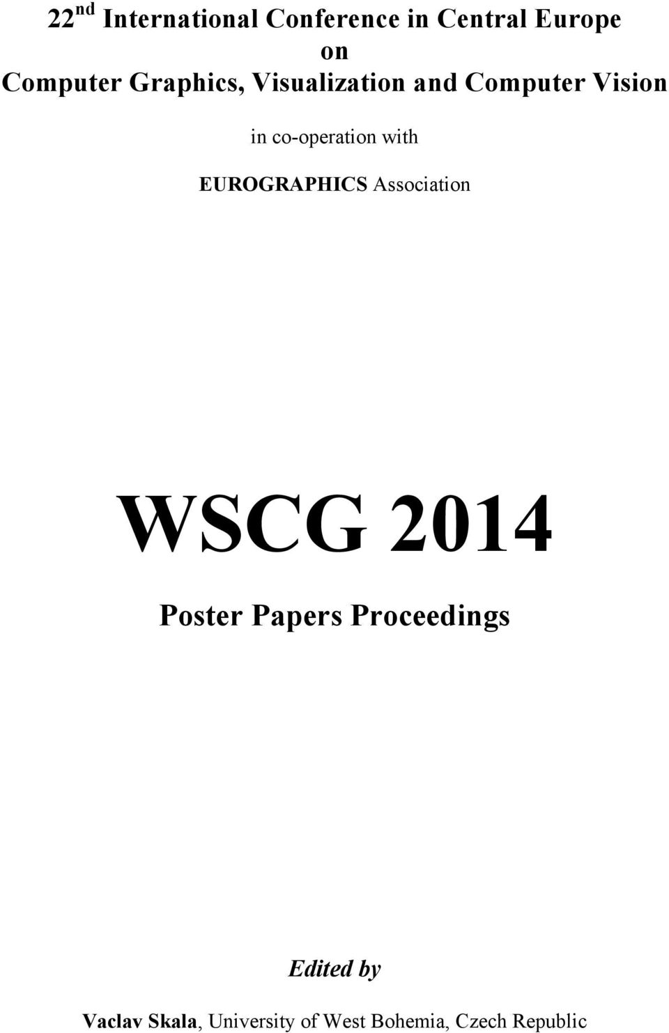 with EUROGRAPHICS Association WSCG 2014 Poster Papers
